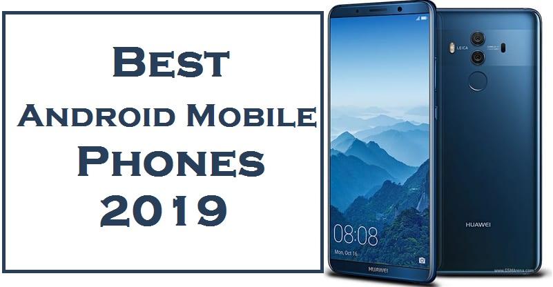 Top 10 Android Phones 2019   Best smartphones 2019 - Top To Find