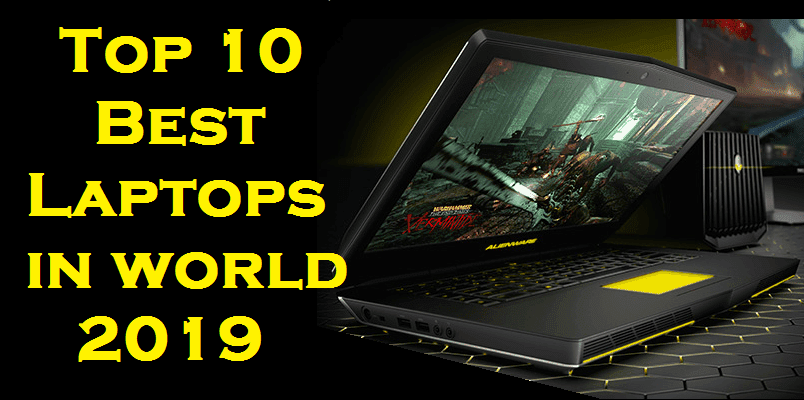 Top 10 Best Laptops In World 2019 Top To Find