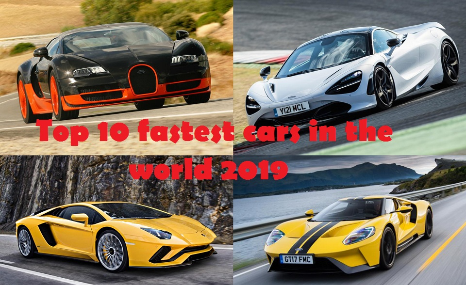 Top 10 Fastest Cars In The World >> Top 10 Fastest Cars In The World 2019 Top To Find