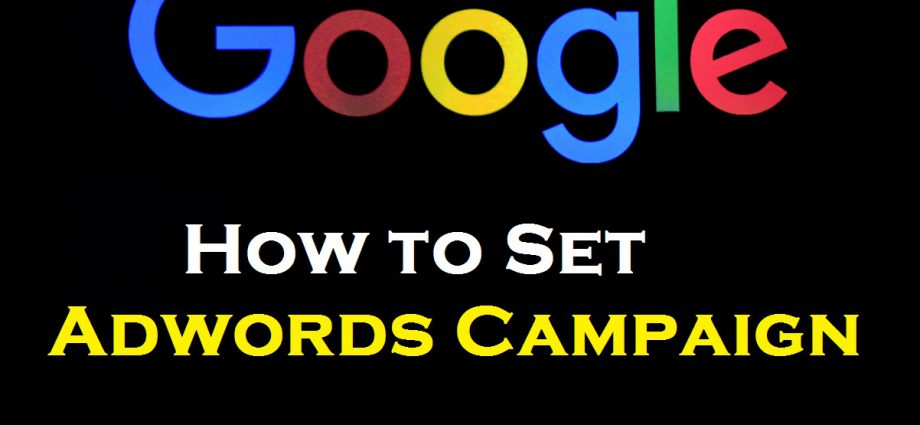 How to Set Adwords Campaign
