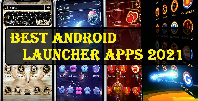 Best Android Launcher Apps 2021